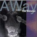 Bolshoi, The - A Way (Special Mix)